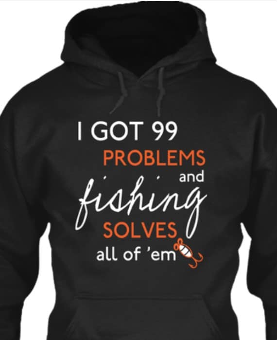 Fishing solves problem T-shirts