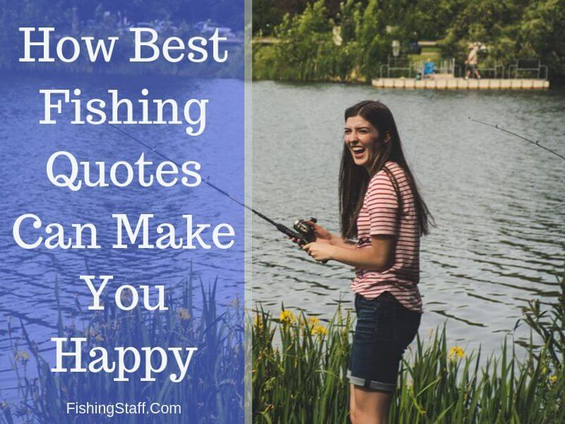 Best Fishing Quotes