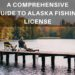 A Comprehensive Guide to Alaska Fishing License